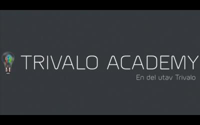Trivalo Academy är lanserat både digitalt och klassrum