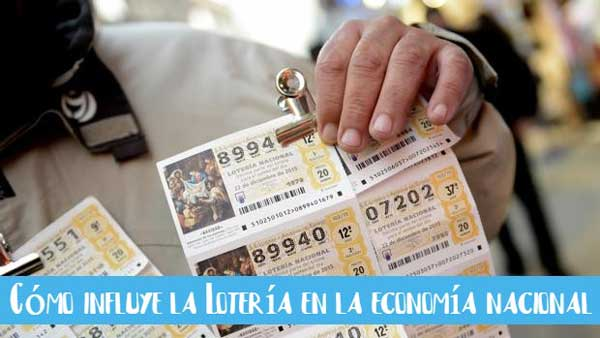 como influye la loteria en economia nacional