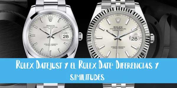 rolex datejust y rolex date diferencias y similitudes