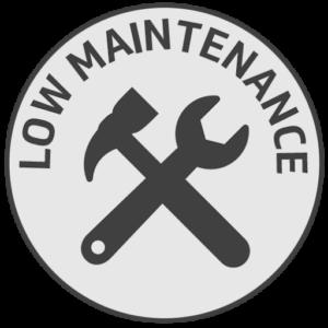 Low maintenance.