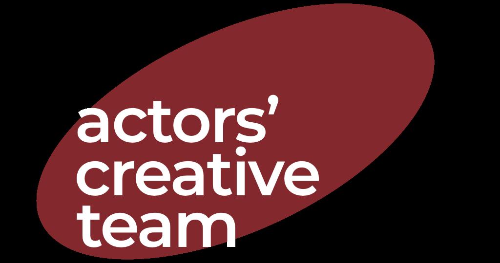 Actors Creative Team