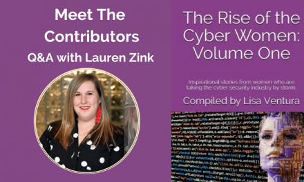 """Meet the Contributors in """"The Rise of the Cyber Women: Volume One"""" – A Q&A with Lauren Zink"""