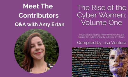 """Meet the Contributors in """"The Rise of the Cyber Women: Volume One"""" – a Q&A with Amy Ertan"""