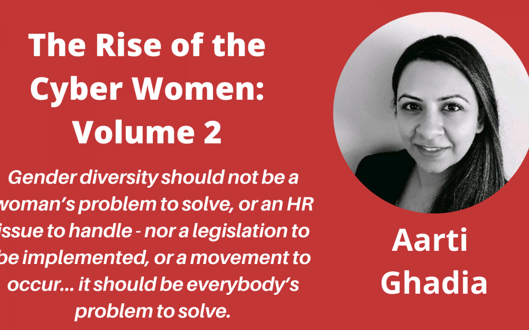 """Meet the Authors of """"The Rise of the Cyber Women: Volume 2"""" – a Q&A with Aarti Gadhia"""