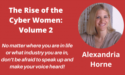 """Meet the Authors in """"The Rise of the Cyber Women: Volume 2"""" – a Q&A with Alexandria Horne"""