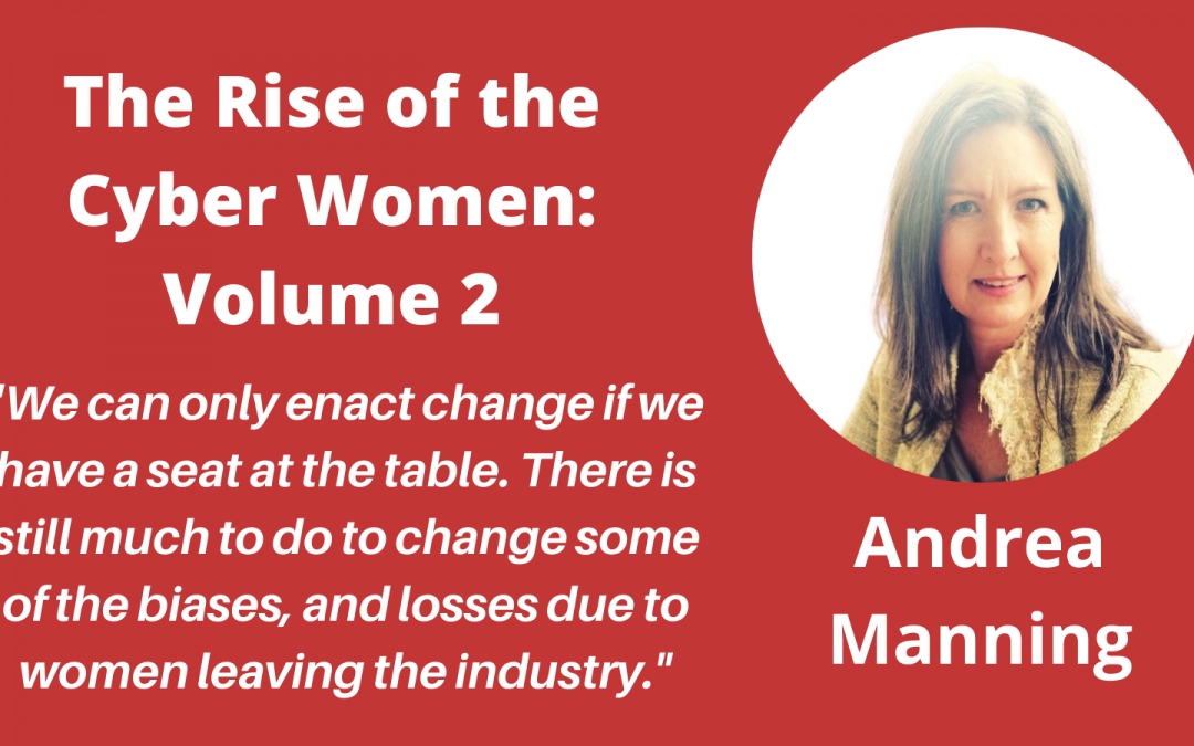 """Meet the Authors in """"The Rise of the Cyber Women: Volume 2"""" – a Q&A with Andrea Manning"""