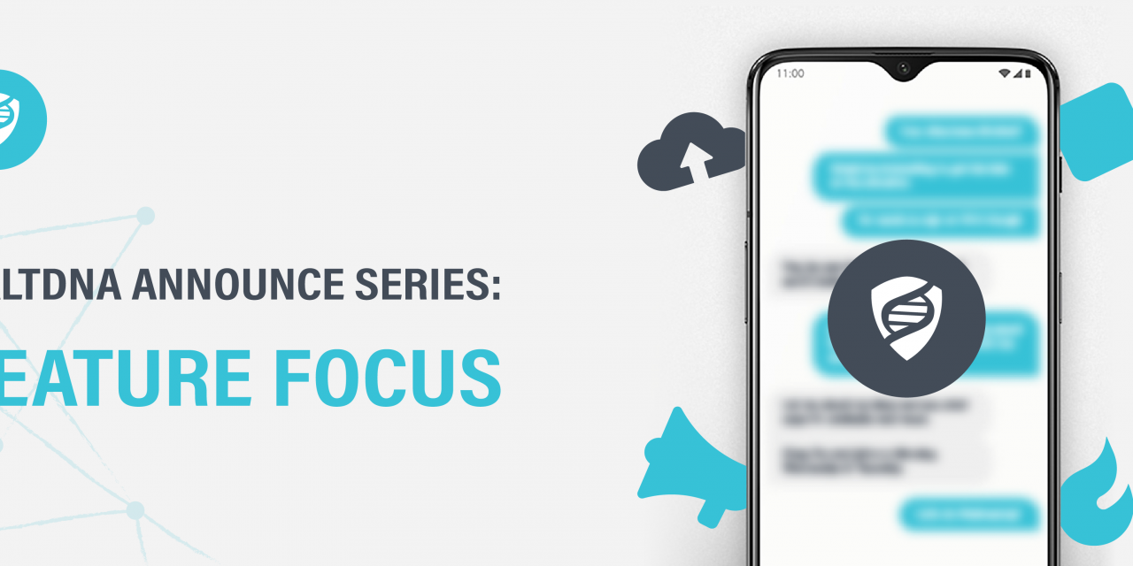 SaltDNA Announce Product Series: Feature Focus