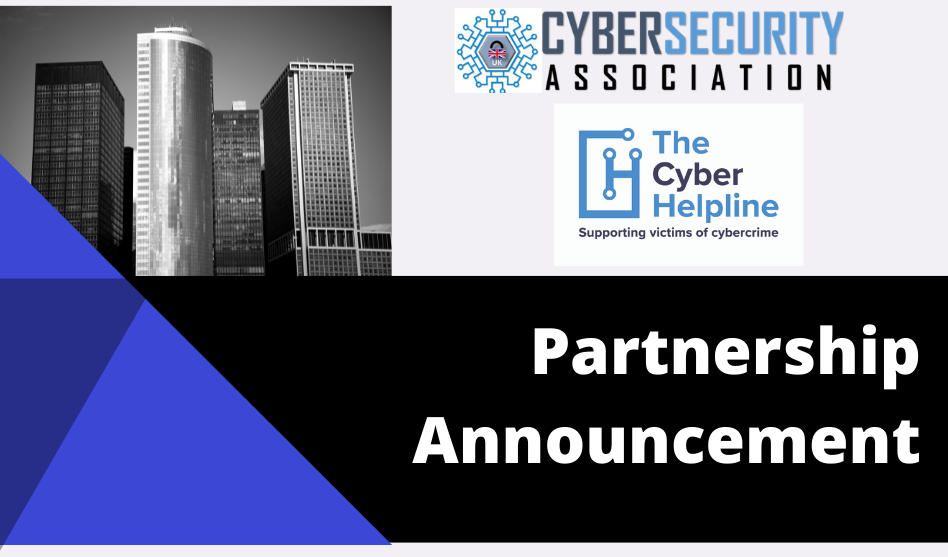 UK Cyber Security Association Announces Partnership with The Cyber Helpline