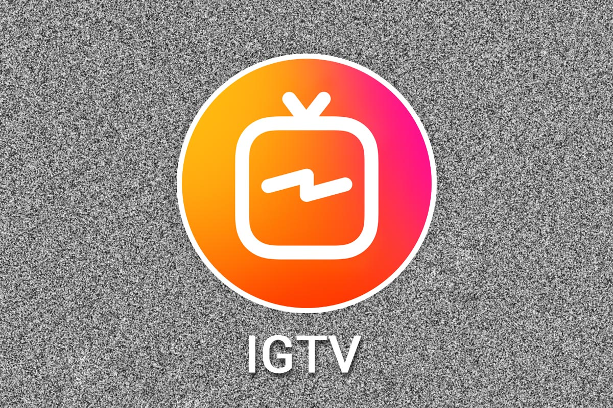 Instagram IGTV – What Brands Need to Know