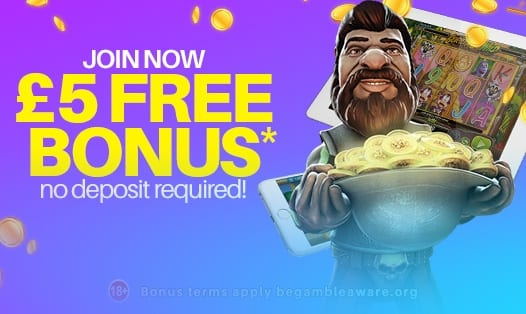 Get Your £5 FREE No Deposit Bonus NOW!