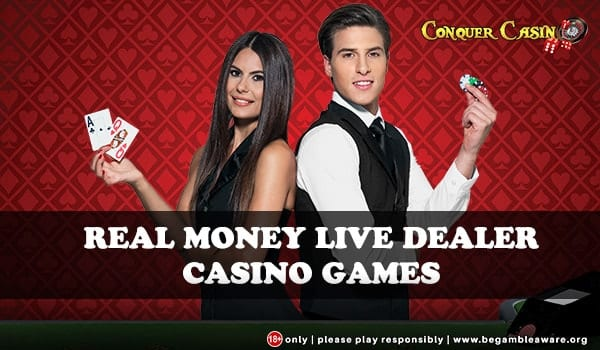 Win REAL Money with REAL Dealers Only at Conquer Casino