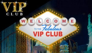 Join The VIP Club and Receive Fantastic Rewards