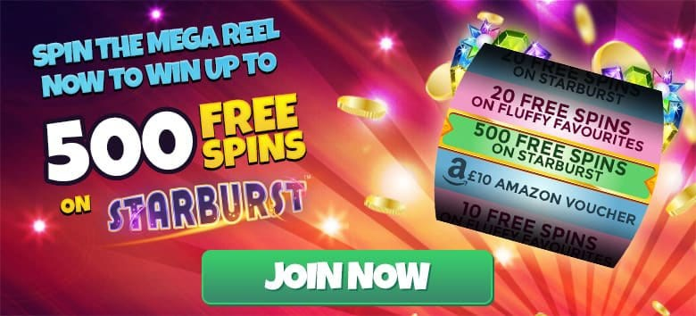Mega Reel on StarBurst for 500 Bonus Spins!