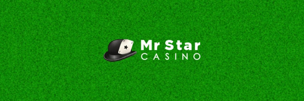 Play Mr Star Casino Today and Be with a Chance of Receiving Many Bonuses