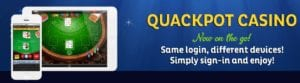 Quackpot Casino Log in is The Same Log in on Different Devices Making it Easy For all Players
