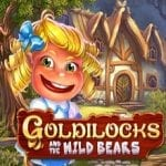 Play Goldilocks and the Wild Bears Today at Our Featured Casinos