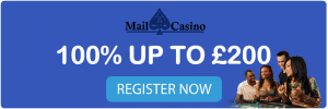 Get 100% Welcome Deal at Mail Casino up to £200