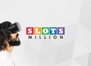 Virtual Reality Gaming at Slots Million Casino