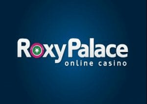 Get Your £100 Deposit Match at Roxy Palace Casino