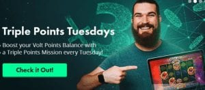 Triple Your Points Every Tuesday at Volt Casino Online