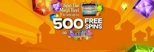 Up to 500 Bonus Spins Here