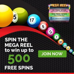 Spin the Mega Reel for Up to 500 Free Spins