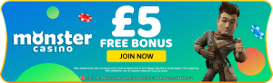 £5 Free Bonus at Monster Casino
