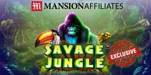 Win a Dream Holiday at Mansion Casino Playing Savage Jungle Online Slot