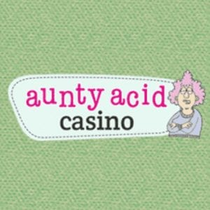 Aunty Acid Casino Has Closed