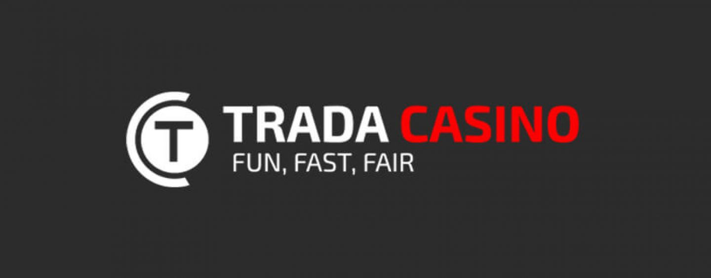 See All The Latest That Trada Casino Have on Offer Today