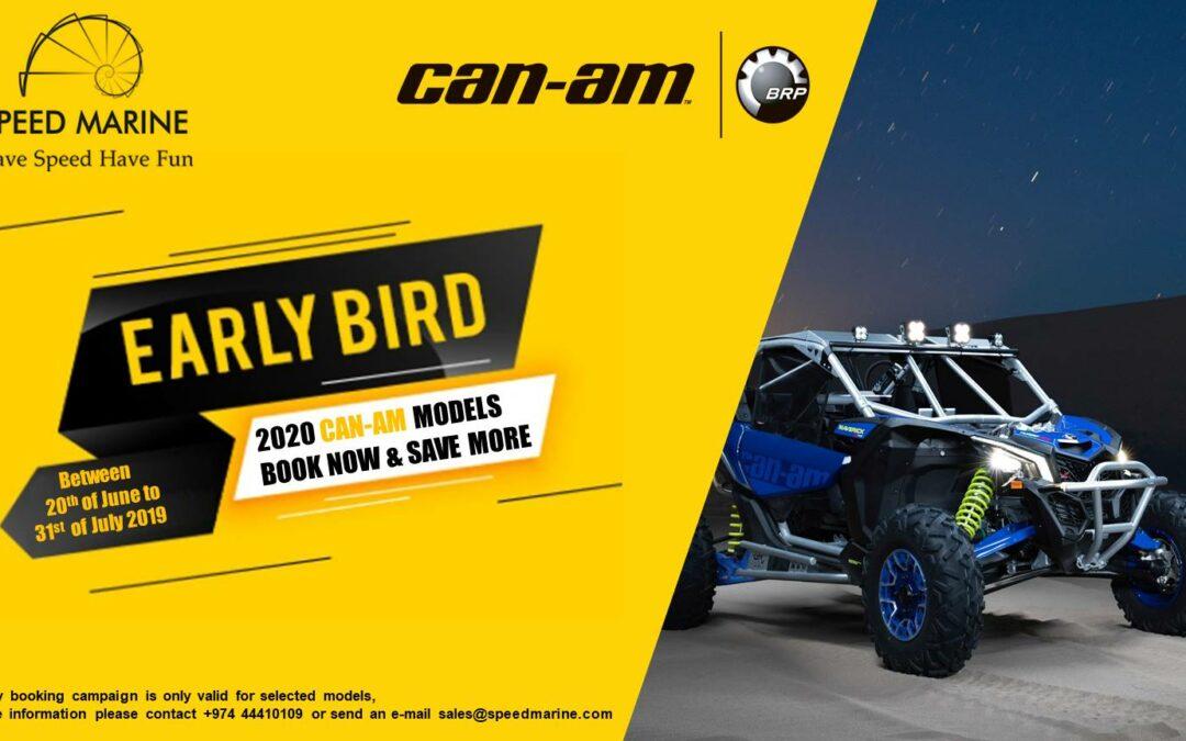 CAN-AM EARLY BIRD OFFER