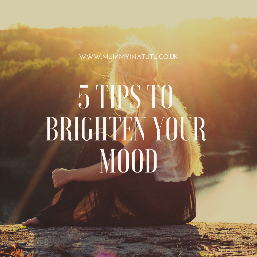 5 tips to brighten your mood text