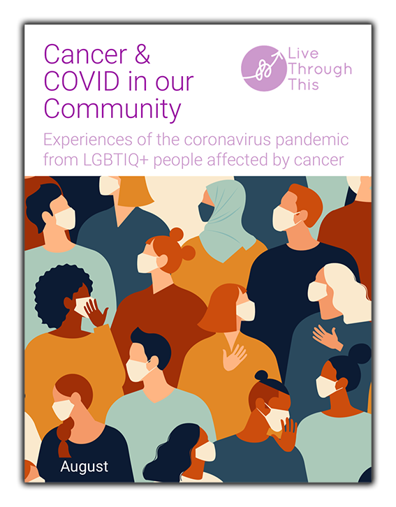 REPORT: Cancer, COVID & Our Community