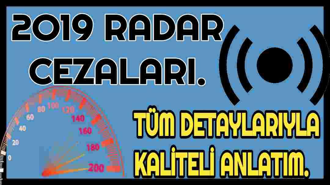 Radar Cezası 2019'da Ne Kadardır? Radar Cezası 2019 Ceza Puanı Kaçtır? Radar Cezası 2019 Erken Öddme İndirimi Nedir?