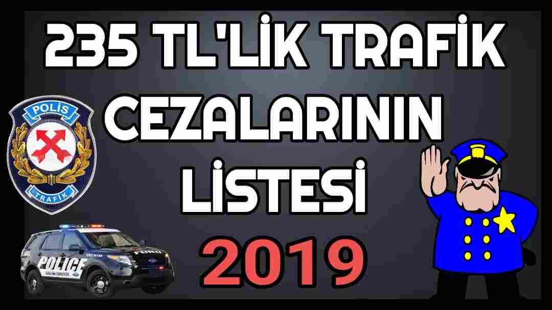 235 TL Trafik Cezası Nedir 2019