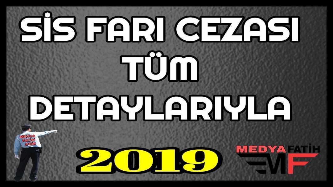 SİS FARI CEZASI- 64/1B-1 TRAFİK CEZASI