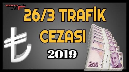 26-3 Trafik Cezası