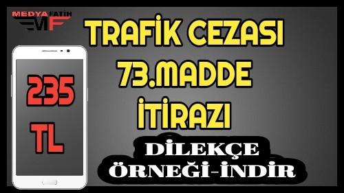 Trafik cezası 73 madde itiraz