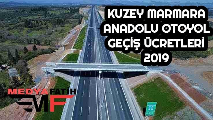 Kuzey Marmara Anadolu Otoyolu Köprü Geçiş Ücretleri