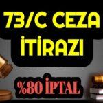 73/C Trafik Cezası Nedir 73-C Trafik Cezası İptali