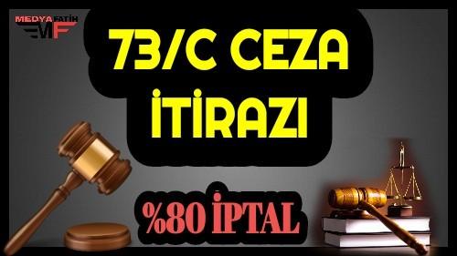 73/C Ceza İtiraz