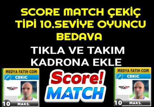 Score Match Ücretsiz Çekiç