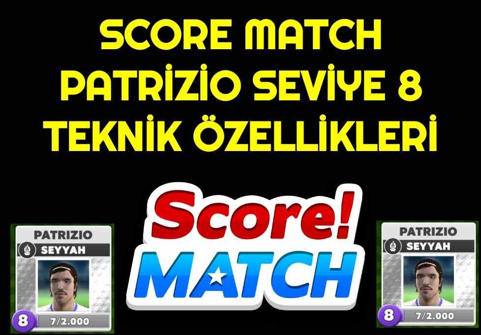 Score Match Patrizio Seviye 8