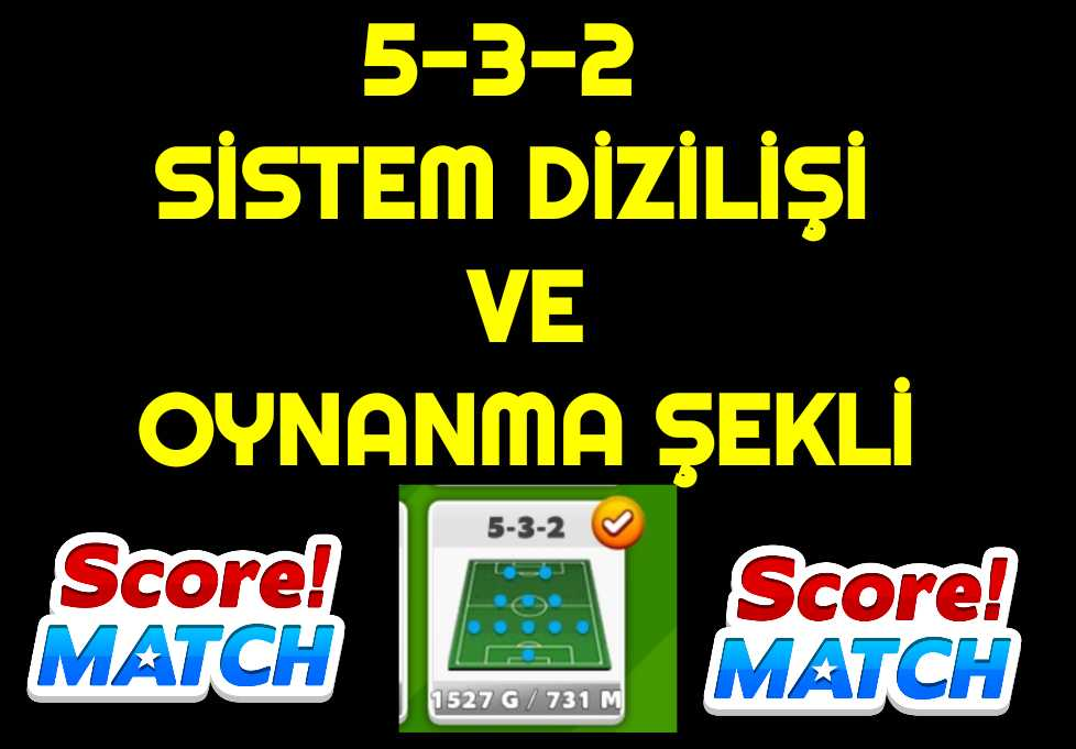Taktik 5 3 2 Score Match