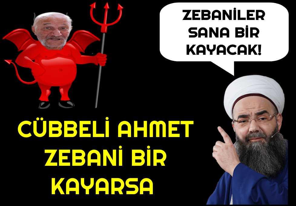 Cübbeli Ahmet Zebaniler