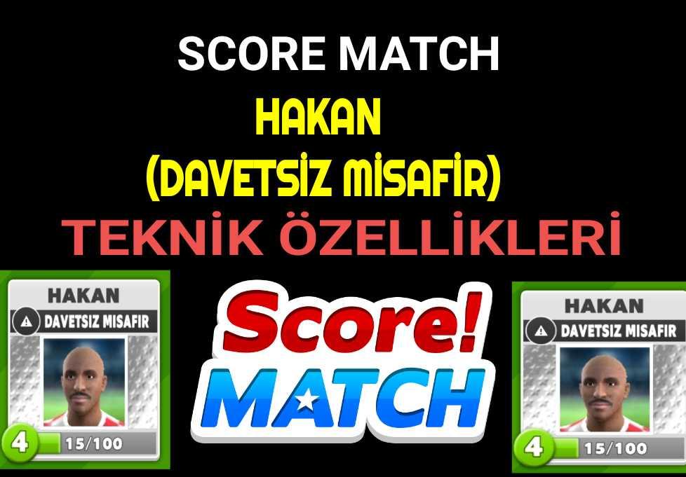 Score Match Hakan
