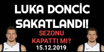 Luka Doncic Sakatlandı
