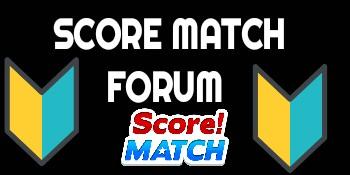 Score Match Forum