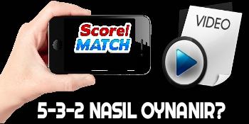 Score Match 5-3-2 Sistemi