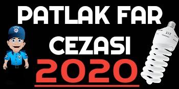 Patlak Far Cezası 2020
